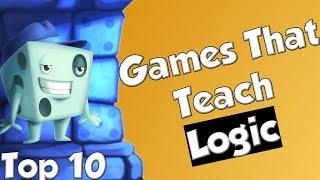 Top 10 Games That Teach Logic
