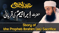 Story of the Prophet Ibrahim Sacrifice  Molana Tariq Jameel Latest Bayan 28 July 2020
