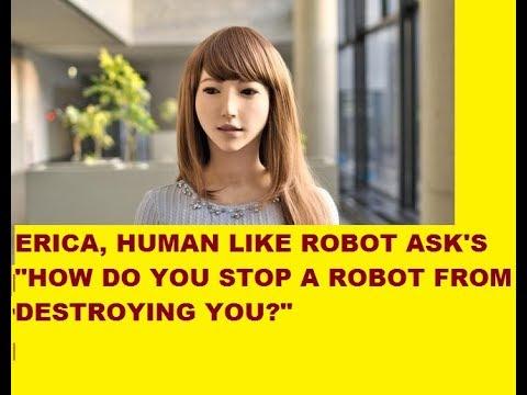 MEET ERICA, THE MOST HUMAN LIKE ROBOT!!!