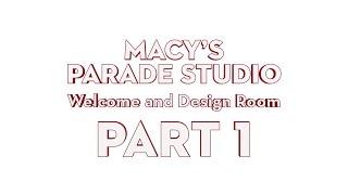 Macy's Parade Studio Tour (Part 1): The Design Room