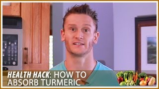 How to Absorb Turmeric & Increase its Benefits: Health Hack- Thomas DeLauer