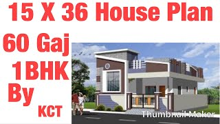 15 X 36 House Design , 1BHK , With Fully Ventilated .60 Gaj ...  X House Plans on 36 x 60 barn plans, 30 x 40 morton building home floor plans, 36 x 30 house plans, 30 x 60 house plans, 14 x 36 house plans, 34 x 60 house plans, 36 x 60 garage, 35 x 60 house plans, 36 x 60 windows, 36 x 40 house plans, 12 x 36 house plans, 36 x 56 house plans, 25 x 60 house plans, 36 x 48 house plans, 16 x 36 house plans, 50 x 60 house plans, 32 x 60 house plans, 20 x 36 house plans, 18 x 36 house plans, 36 x 80 house plans,