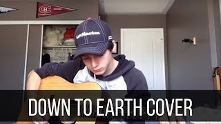 Down To Earth - Justin Bieber Cover