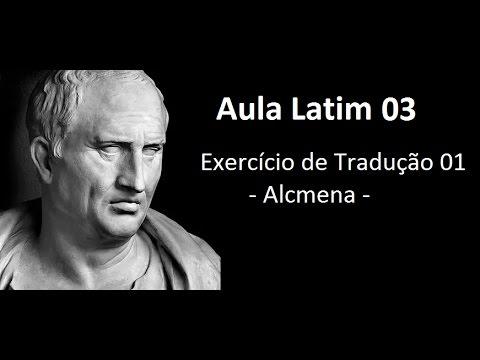 Aula de latim 03 - Exercício de Tradução 1 - Alcmena
