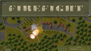 Firefight (PC) - Gameplay Overview