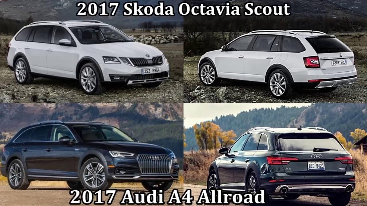 2017 Skoda Octavia Scout Vs Audi A4 Allroad