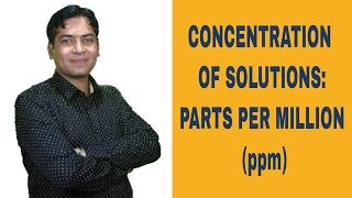Скачать Concentration Of Solutions Parts Per Million