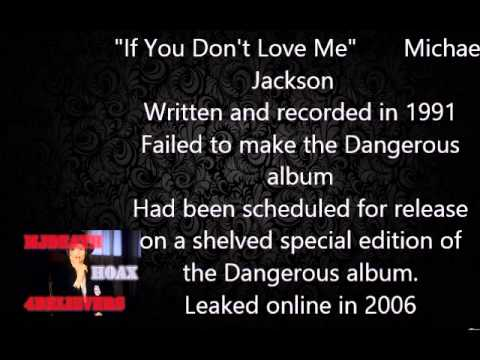Michael Jackson unreleased song , If you don't love me (RARE SONG)