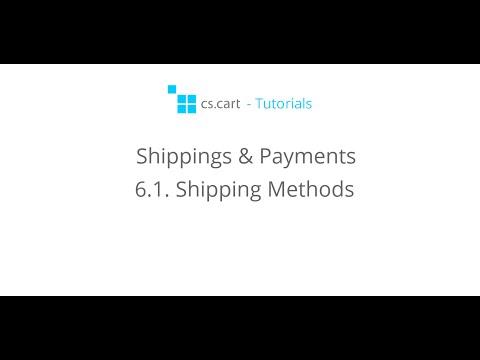CS-Cart Tutorials. Shippings & Payments - Shipping Methods