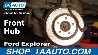 How Install Replace Front Hub Ford Explorer Sport Trac Mercury Mountaineer