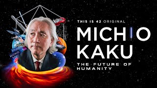 The Future Of Humanity With Dr. Michio Kaku