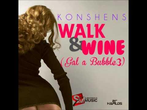 KONSHENS - WALK & WINE (GAL A BUBBLE 3) - SINGLE - SUBKNOSHUS MUSIC - 21ST HAPILOS DIGITAL