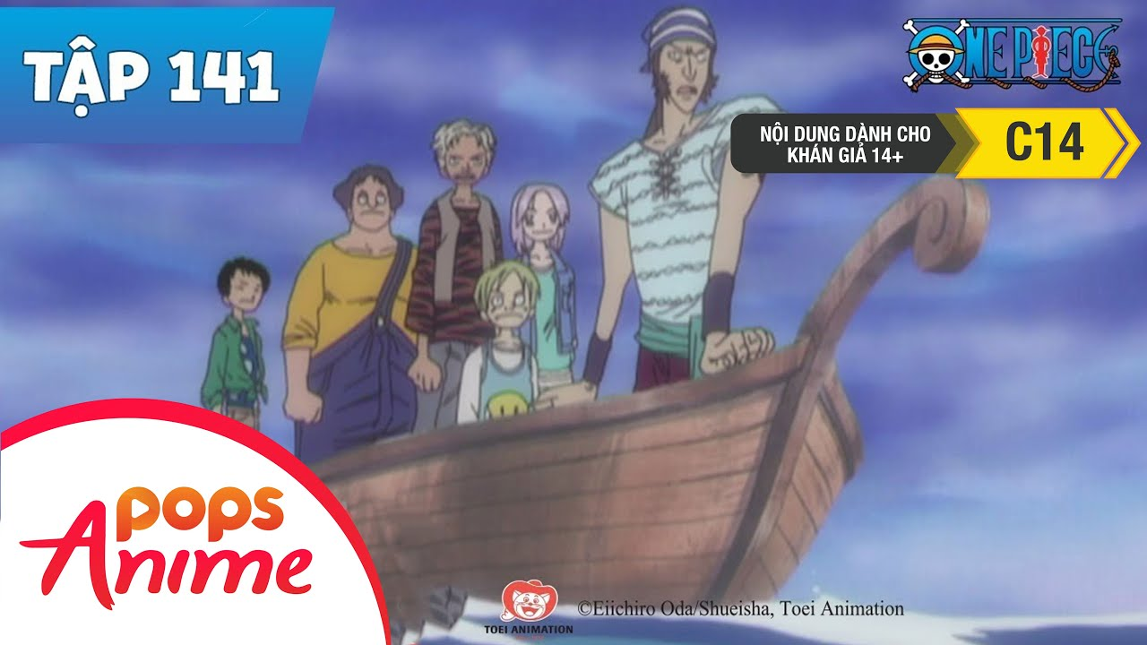 One Piece Tập 141 – Hành Trình Trở Về – Mồ Chôn Hải Tặc Không Lối Thoát – Phim Hoạt Hình