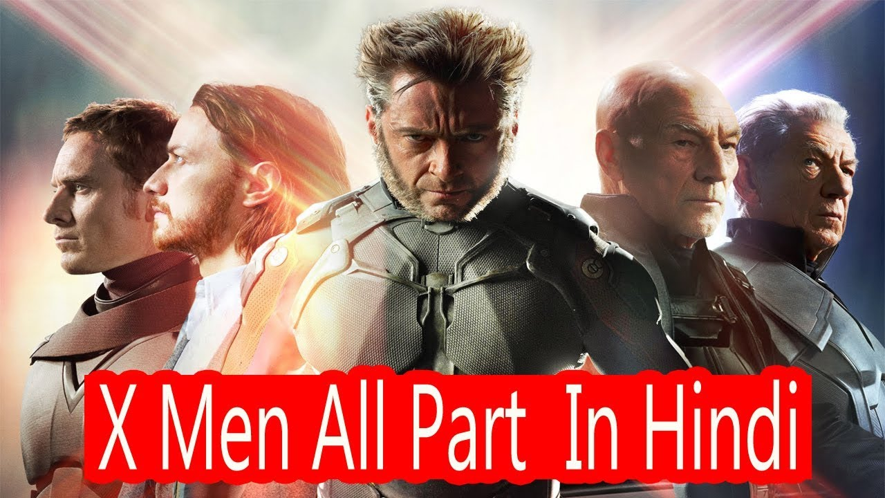 Hollywood Movies X Men All Part In Hindi Hollywood Action Movie X Men All Part Youtube