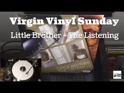 Virgin Vinyl Sunday -  Little Brother - The Listening