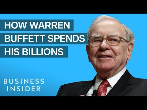 How Warren Buffett Makes And Spends His Billions