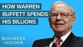 How Warren Buffett Makes And Spends His Billions