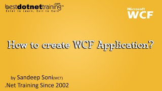 WCF Training: 1st WCF Application by bestdotnettraining.com