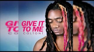 Coltont Give It To Me Dancehall November 2016.mp3