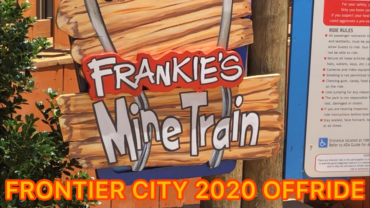 Frankie's Mine Train Frontier City 2020 Offride