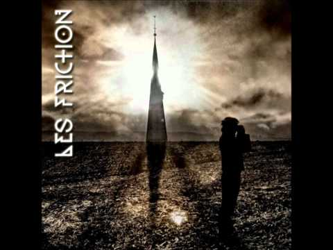 Les Friction - Who Will Save You Now (2012)