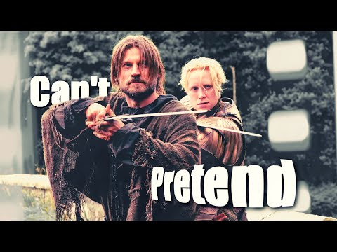 Jaime & Brienne - Can't Pretend