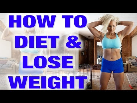 How To DIET & LOSE WEIGHT