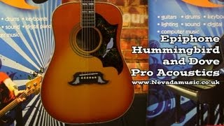 Epiphone Hummingbird Pro and Dove Pro Acoustic Demo