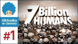7 Billion Humans PL #1 | Human Resource Machine na sterydach!