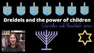 Dreidels and the power of children || Jewish mom COLLAB || Chassidus and Chanukah series