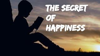 THE SECRET OF HAPPINESS | an inspirational journey | short motivational video