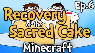 "Minecraft - Recovery of the Sacred Cake Ep.6 "" Success Scream """