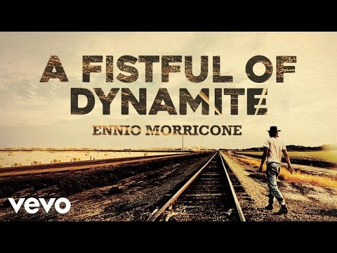 Ennio Morricone - A Fistful of Dynamite - Giù la Testa (High Quality Audio)
