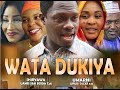 WATA DUKIYA 1&2 LATEST HAUSA FILM 2019