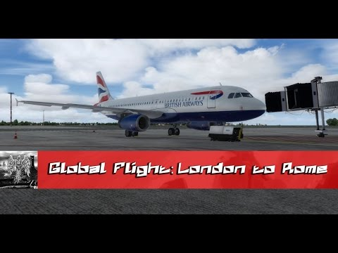 LEARNING THE AIRBUS A320   London to Rome - Round the World Flight #1