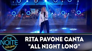 "Rita Pavone Canta ""all Night Long"" | The Noite  14/05/18"