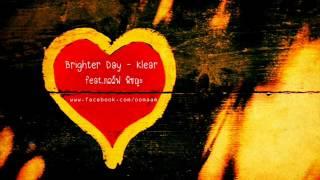 Brighter Day - Klear feat. กอล์ฟ พิชญะ