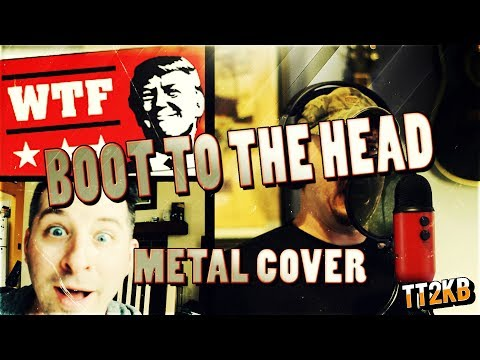 Boot To The Head - Metal Cover