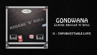 GONDWANA - 11 Unforgettable Love feat Sophia Brown