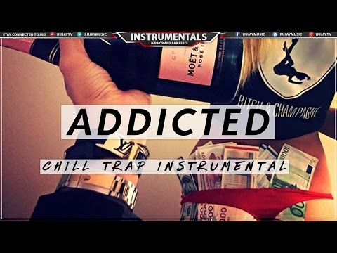 "(Free) Chill Trap Beat - ""Addicted"" 