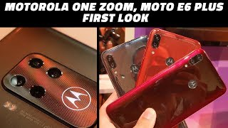 IFA 2019: First Look at the New Motorola One Zoom and Moto E6 Plus
