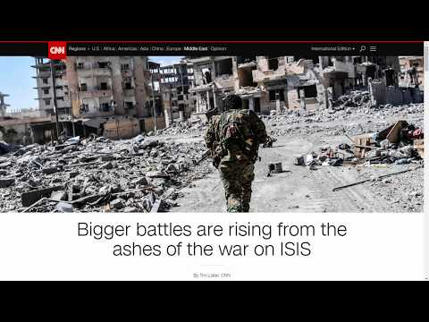 CNN: Bigger Battles Are Rising From The Ashes Of The War On ISLAMIC STATE