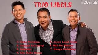 Lagu Trio Libels yang Enak di Dengar