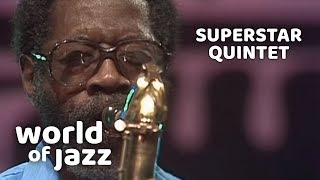 The Superstar Quintet at the North Sea Jazz Festival • 17-07-1982 • World of Jazz