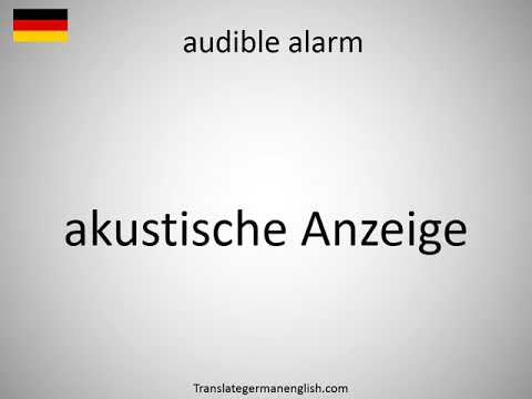 How to say audible alarm in German?