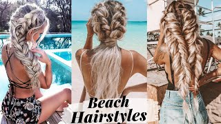 10+ Hairstyles You Can Wear To The Beach & The Pool