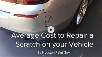 What is the average cost to repair a scratch on vehicle