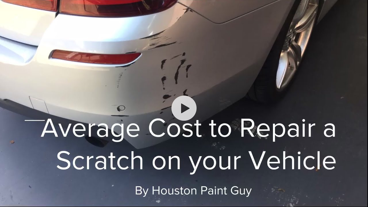 What Is The Average Cost To Repair A Scratch On Vehicle Youtube
