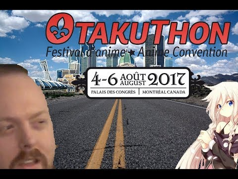 "My First Vacation ""The Road to Montreal's Otakuthon"""