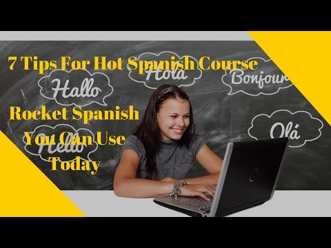 7 Tips For Hot Spanish Course  Rocket Spanish You Can Use Today